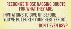 Nagging doubts.