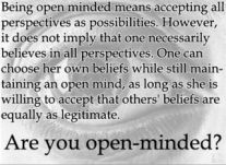 Open minds are students of life