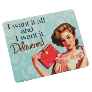 And I want it delivered