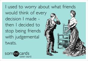judgemental twats