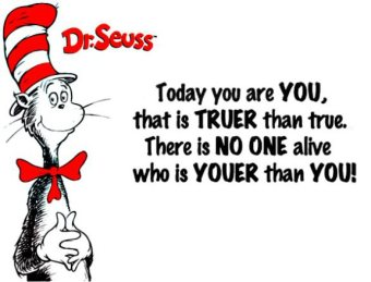 No one youer than YOU
