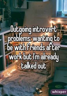 Outgoing introverts